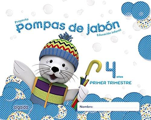 Pompas de jabón 4 años. 1º trimestre. Proyecto Educación Infantil 2º ciclo - 9788490670057