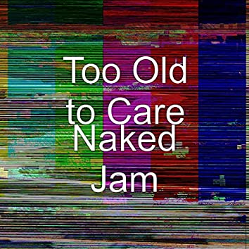 Naked Jam
