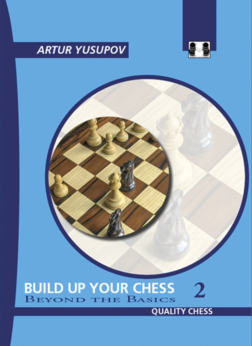 Download Build Up Your Chess 2: Beyond The Basics 