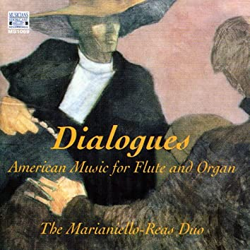 Dialogues - American Music for Flute and Organ