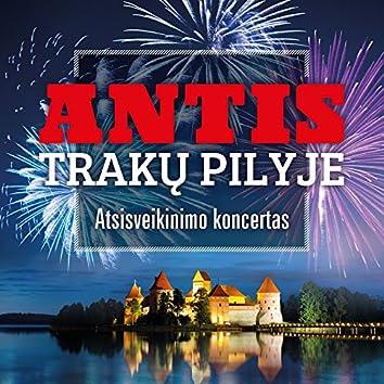 Antis Trakų pilyje. Atsisveikinimo koncertas (Live)