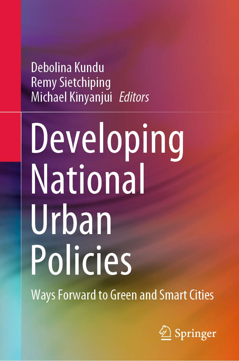 Developing National Urban Policies: Ways Forward to Green and Smart Cities