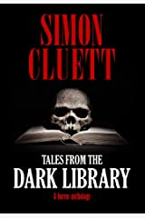 Tales From The Dark Library: A horror anthology Kindle Edition