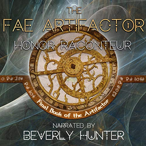 The Fae Artifactor Audiobook By Honor Raconteur cover art