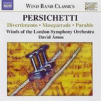 Persichetti: Divertimento, Op. 42 / Psalm, Op. 53 / Pageant, Op. 59 / Masquerade, Op. 102 / Parable, Op. 121 (2006-04-18)
