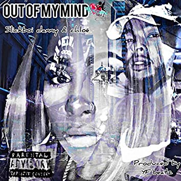 Out of My Mind (feat. Chloe)