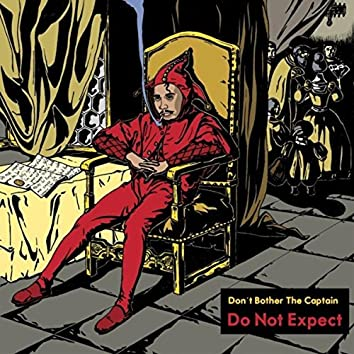 Do Not Expect