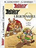 Astérix La Grande Collection - Astérix légionnaire - n°10 (Asterix Legionnaire: Asterix La Grande Collection) (French Edition) by Rene Goscinny Albert Urdezo(2011-01-15) - Asterix-Hachette (Educa Books) - 01/01/2011