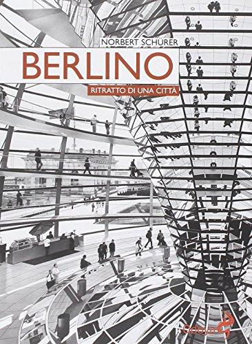 Berlino. Ritratto di una città