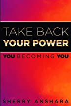 Take Back Your Power: You Becoming You