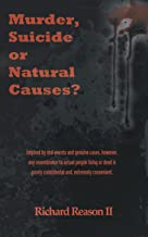 Murder, Suicide Or Natural Causes?