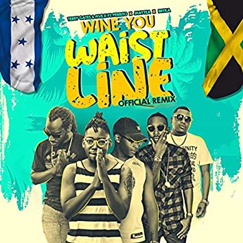 Wine You Waist Line Official Remix