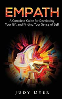 Sponsored Ad - Empath: A Complete Guide for Developing Your Gift and Finding Your Sense of Self