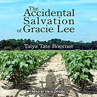 The Accidental Salvation of Gracie Lee audiobook cover art