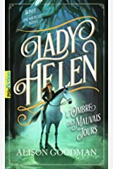 Lady Helen (Tome 3) - L'Ombre des Mauvais Jours (French Edition) Kindle Edition