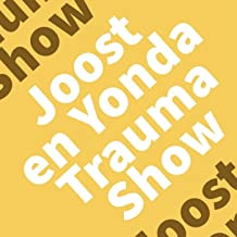 Joost en Yonda Trauma Show