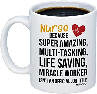 MyCozyCups Nurse Miracle Worker Job Title Coffee Mug - Funny Cute Gift Idea Cup For Hospital Registered Nurse, Student, RN, Nurse Practitioner, Coworker, Certified Nursing Assitant, Best Friend, Women