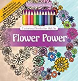 Flower Power Adult Coloring Book Set With Colored Pencils And Pencil Sharpener Included: