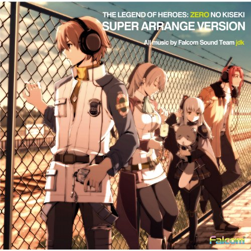 The Legend of Heroes : Zero No Kiseki Super Arrange Version