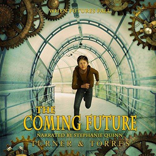 The Coming Future audiobook cover art