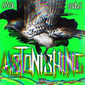 ASTONISHING (feat. DOOMZ)