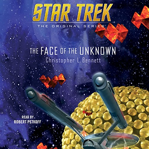 The Face of the Unknown     Star Trek: The Original Series              By:                                                                                                                                 Christopher L. Bennett                               Narrated by:                                                                                                                                 Robert Petkoff                      Length: 10 hrs and 38 mins     279 ratings     Overall 4.5