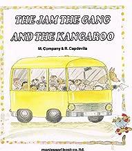 Jam, the Gang and the Kangaroo
