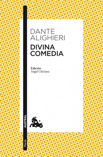 Divina comedia: Edición de Ángel Chiclana: 3 (Clásica)