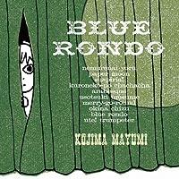 BLUE RONDO by MAYUMI KOJIMA (2010-02-03)