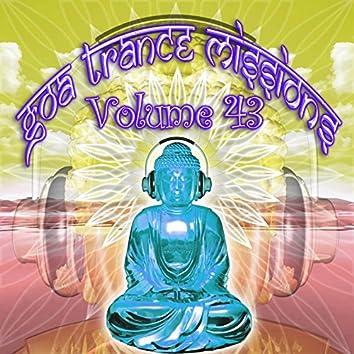 Goa Trance Missions v.43 (Best of Psy Techno, Hard Dance, Progressive Tech House Anthems)