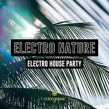 Electro Nature (Electro House Party)