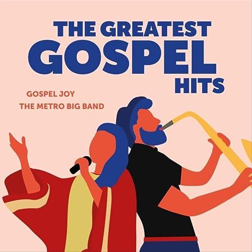 Gospel Joy - The Greatest Gospel Hits (2019)