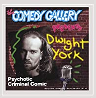 Psychotic Criminal Comedian