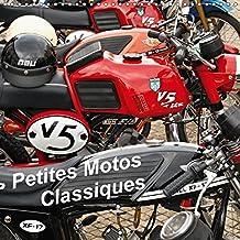 Petites Motos Classiques 2018: Sachs, Kreidler Et Macal En Images (Calvendo Mobilite)