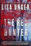 The Red Hunter: A Novel - Lisa Unger