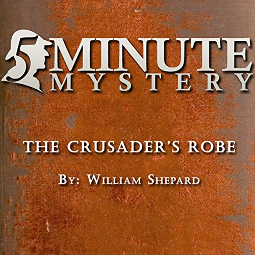 Couverture de 5 Minute Mystery - The Crusader's Robe