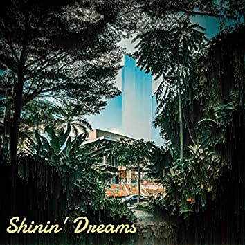 Shinin' Dreams