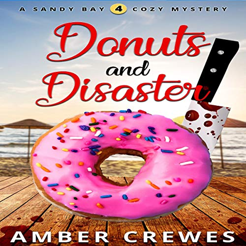 Donuts and Disaster audiobook cover art
