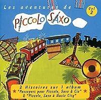 Les Aventures De Piccolo Saxo 2