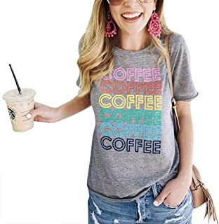 Letters Shirt Women Coffee Coffee Coffee Tshirt with Funny Sayings Casual Tee Tops