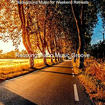 Background Music for Weekend Retreats