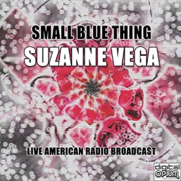 Small Blue Thing (Live)