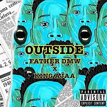 Outside (feat. King Ajaa)