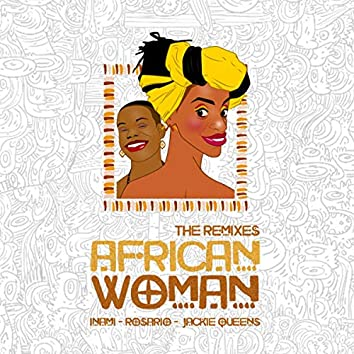 African Woman The Remixes