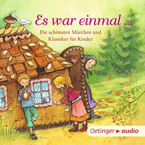 Es war einmal... Die schönsten Märchen und Klassiker für Kinder Titelbild