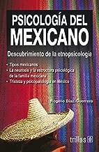 Psicologia Del Mexicano by ROGELIO DIAZ GUERRERO (2006-11-09)