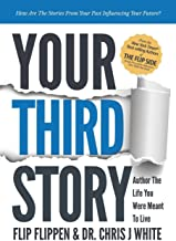 Your Third Story: Author the Life You Were Meant to Live