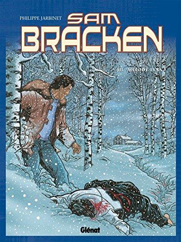 Sam Bracken - Tome 03 : Mélody Lynn