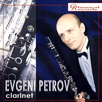 Evgeni Petrov: Clarinet