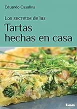 Los secretos de las tortas hechas en casa: Pasta frola, ricota, selva negra, cheese cake. y más (Spanish Edition)